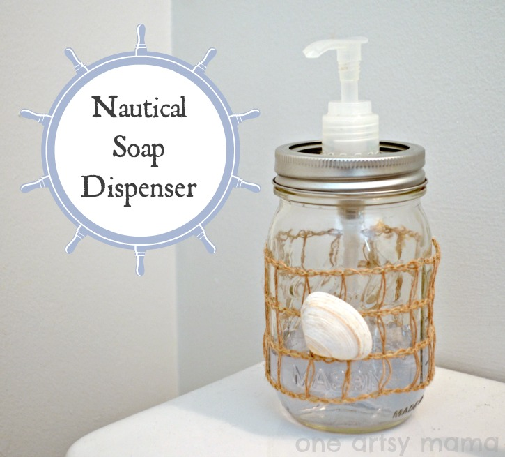 DIY Nautical Soap Dispenser