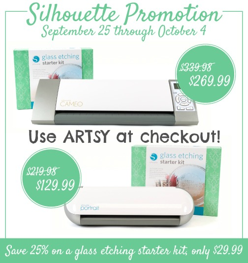 Silhouette Portrait Giveaway and Glass Etching Promotion