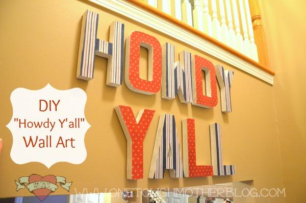 """DIY """"Howdy Y'all"""" Wall Art"""