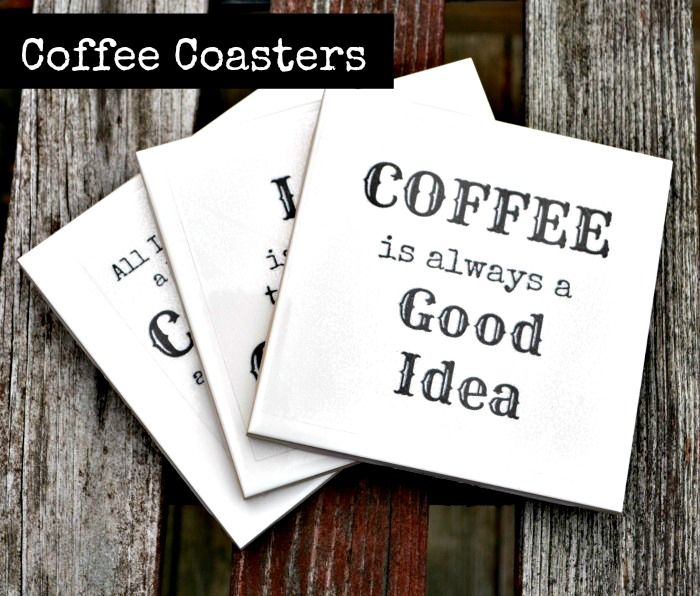 Coffee Coasters with Silhouette Clear Sticker Paper {and a Silhouette Promo too}!