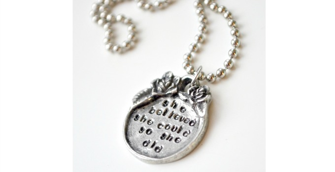 """""""She Believed She Could"""" Stamped Pendant"""