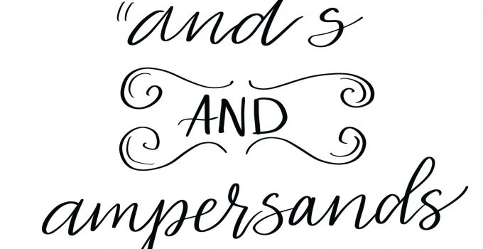 """Free Hand Lettering Practice Page: """"And"""" and Ampersands"""